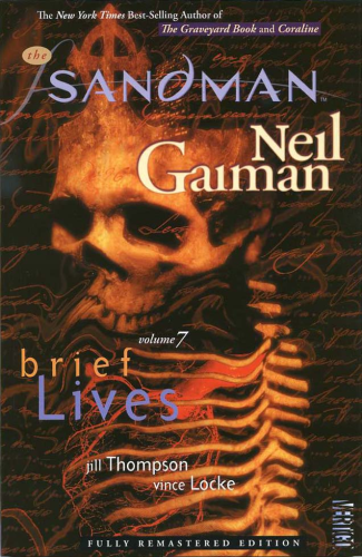 Sandman Vol. 07 Brief Lives TPB