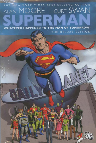 Superman: Whatever Happened To The Man Of Tomorrow? Deluxe Edition HC