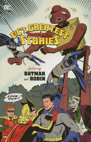 DC's Greatest Imaginary Stories Featuring Batman and Robin TPB