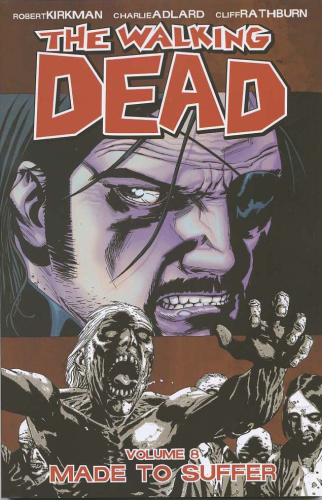 Walking Dead Vol. 08: Made To Suffer TPB