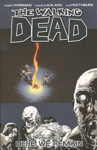 Walking Dead Vol. 09: Here We Remain TPB