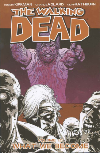 Walking Dead Vol. 10: What We Become TPB