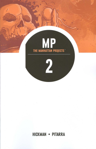 Manhattan Projects Vol.2  They Rule TPB