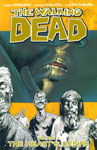 Walking Dead Vol. 04:  Hearts Desire  TPB