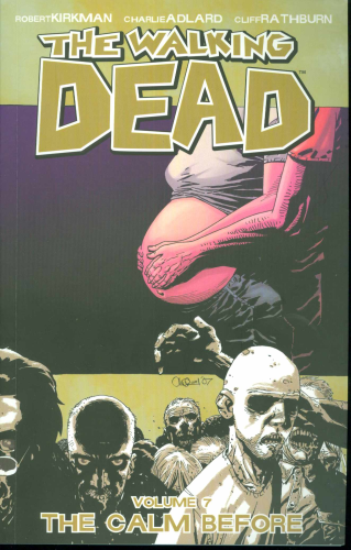 Walking Dead Vol. 07:  The Calm Before  TPB