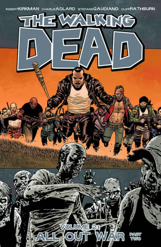 Walking Dead Vol. 21:  All Out War II TPB  (Ships after July 23, 2014)