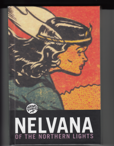Nelvana of the Northern Lights HC